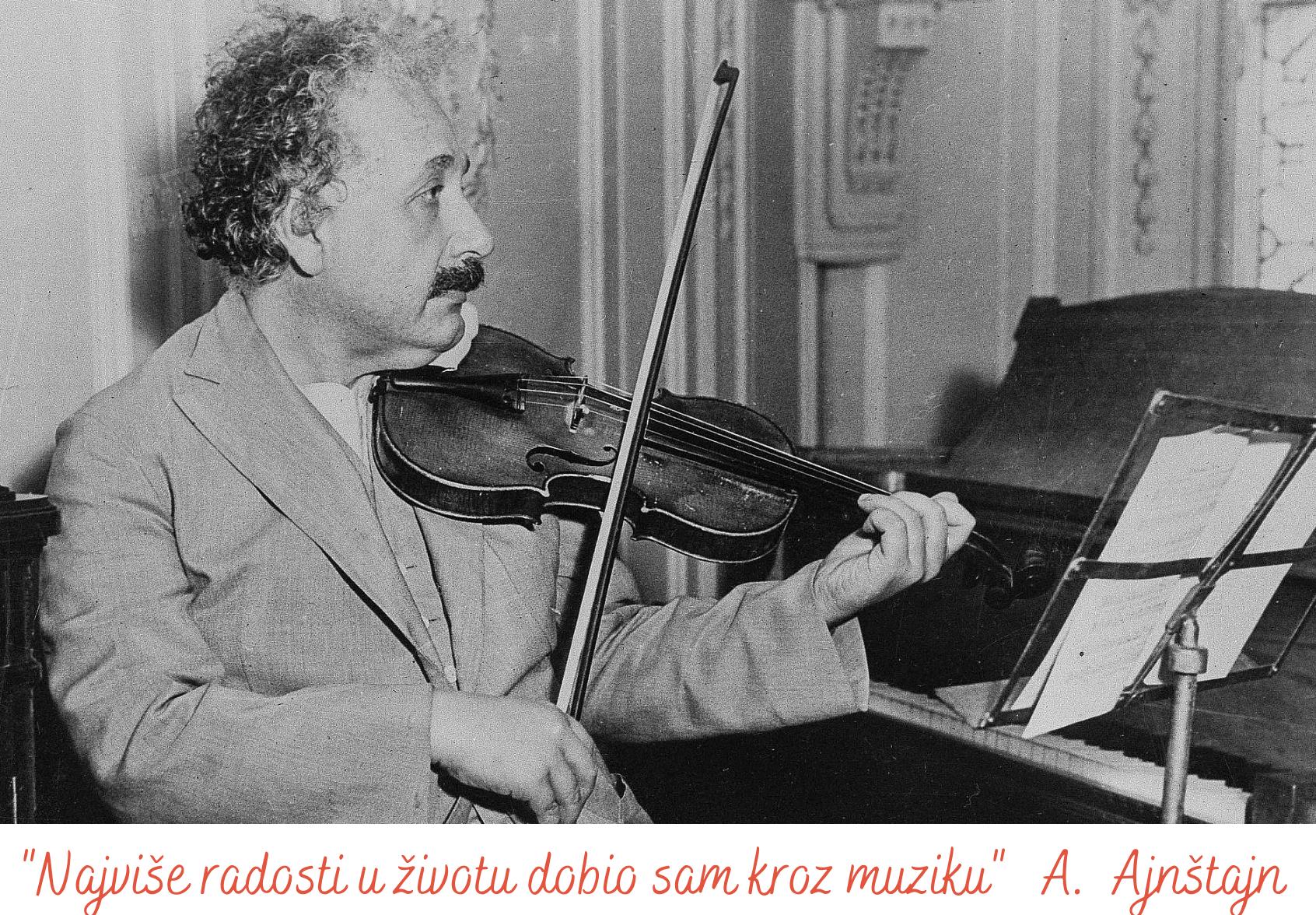 Najviše radosti u životu dobio sam kroz muziku A. Ajnštajn
